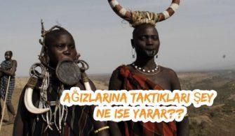 Afrikalı Kabilelerin İlginç Adetleri